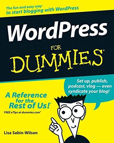 WordPress For Dummies (For Dummies (Computer/Tech)): Lisa Sabin-Wilson
