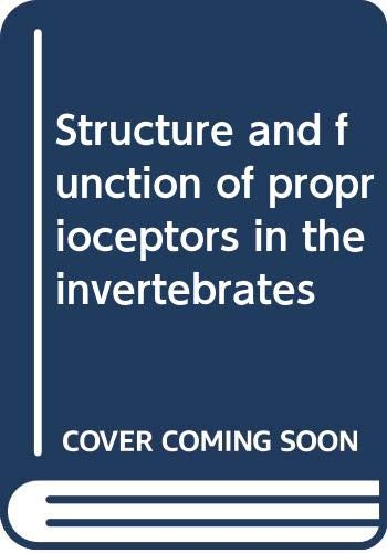 9780470149874: Structure and function of proprioceptors in the invertebrates