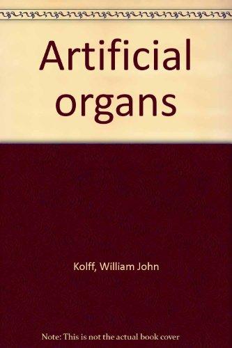 Artificial Organs.: KOLFF, W. J. [Willem Johan] (1911-2009):