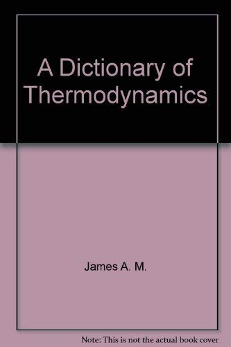 9780470150351: A dictionary of thermodynamics