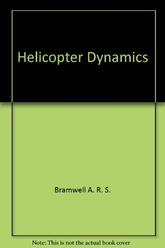 9780470150672: Helicopter Dynamics