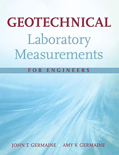 9780470150931: Geotechnical Laboratory Measurements for Engineers