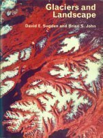 9780470151136: Glaciers and Landscape: A Geomorphological Approach
