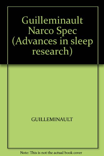 9780470151242: Guilleminault Narco Spec (Advances in sleep research)