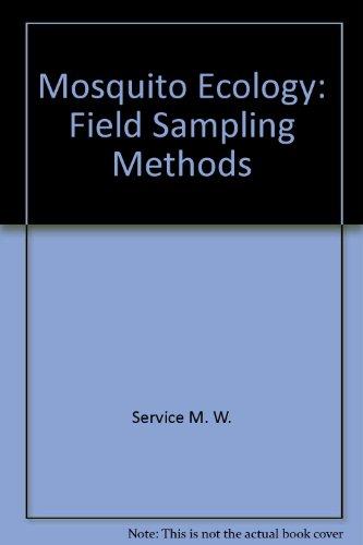 9780470151914: Mosquito Ecology: Field Sampling Methods