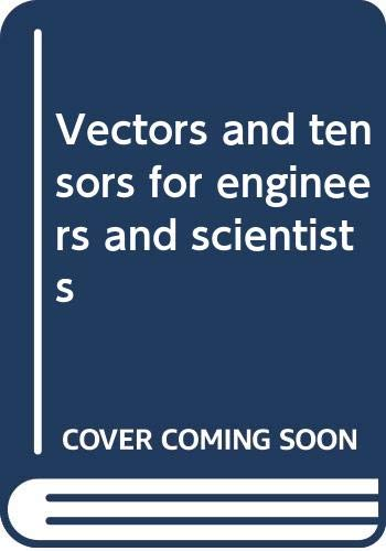 9780470151945: Vectors and tensors for engineers and scientists
