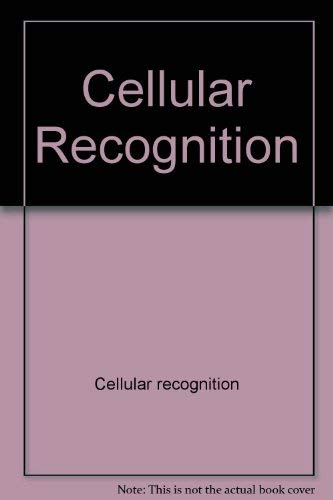 Cellular Recognition,