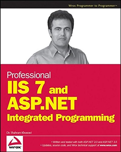9780470152539: Professional IIS 7 and ASP.NET Integrated Programming
