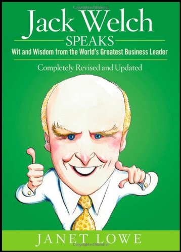 9780470152614: Jack Welch Speaks: Wit and Wisdom from the World's Greatest Business Leader