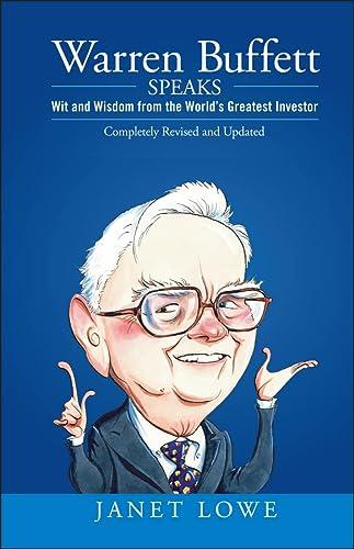 9780470152621: Warren Buffett Speaks: Wit and Wisdom from the World's Greatest Investor