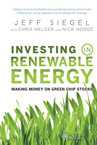 9780470152683: Investing in Renewable Energy: Making Money on Green Chip Stocks: Making Money on Green Ship Stocks (Angel Series)