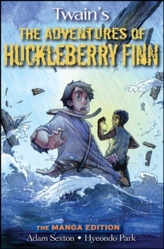 9780470152874: The Adventures of Huckleberry Finn: The Manga Edition