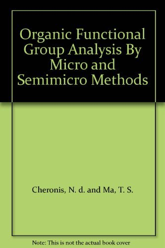 9780470152942: Organic Functional Group Analysis By Micro and Semimicro Methods