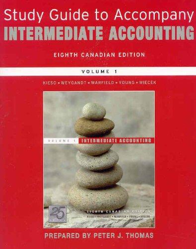 Intermediate Accounting, Study Guide: Donald E. Kieso,