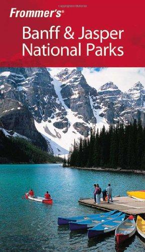 Frommer's Banff & Jasper National Parks (Park Guides): Pashby, Christie