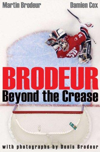 9780470153772: Brodeur: Beyond the Crease