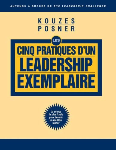 9780470154601: LPI The Five Practices of Exemplary Leadership Article (French Translation)
