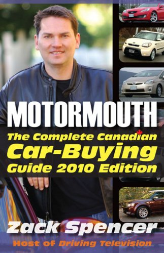 9780470160268: Motormouth: The Complete Canadian Car-Buying Guide 2010 Edition