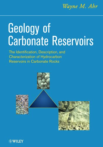 9780470164914: Geology of Carbonate Reservoirs: The Identification, Description and Characterization of Hydrocarbon Reservoirs in Carbonate Rocks