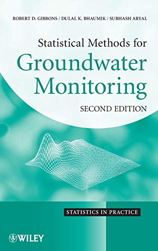 9780470164969: Gibbons, R: Statistical Methods for Groundwater Monitoring: 9 (Statistics in Practice)