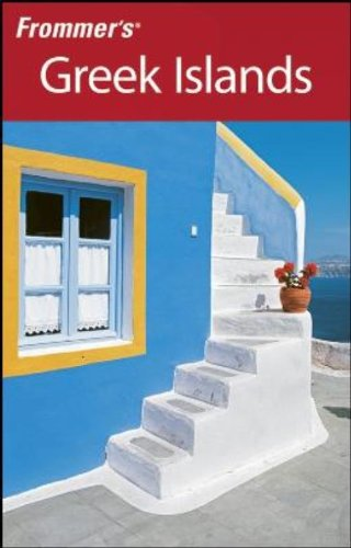 9780470165393: Frommer's Greek Islands (Frommer's Complete Guides)