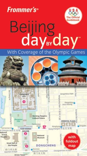 9780470165423: Frommer's Beijing Day by Day, Official U.S.O.C. Edition (Frommer's Day by Day - Pocket)
