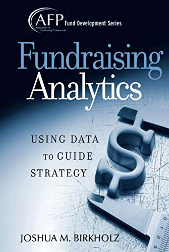 9780470165577: Fundraising Analytics: Using Data to Guide Strategy
