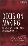 9780470165706: Decision Making in Systems Engineering and Management (Wiley Series in Systems Engineering and Management)