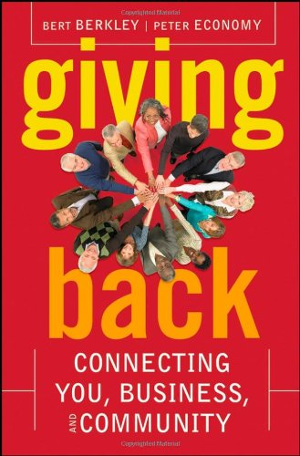 9780470167533: Giving Back: Connecting You, Business, and Community