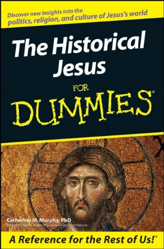 9780470167854: The Historical Jesus For Dummies