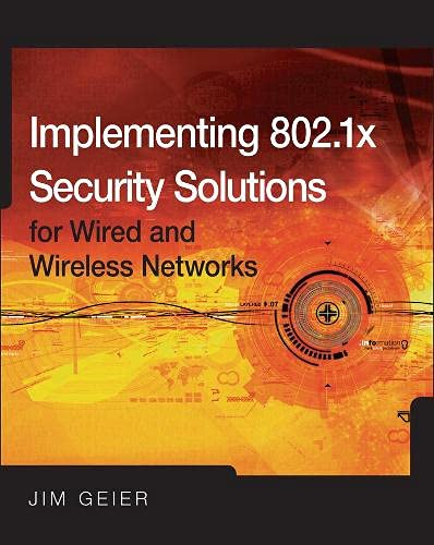 9780470168608: Implementing 802.1X Security Solutions for Wired and Wireless Networks
