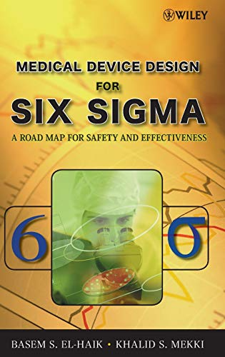 9780470168615: Medical Device Design for Six Sigma: A Road Map for Safety and Effectiveness