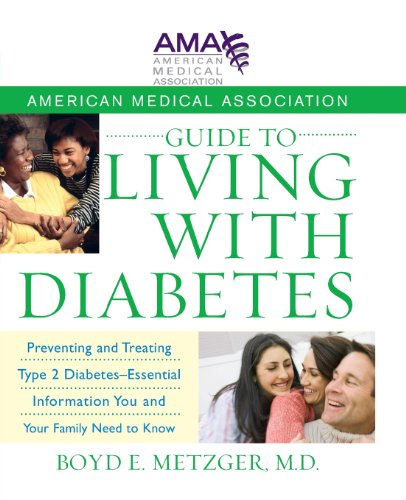 9780470168769: American Medical Association Guide to Living with Diabetes: Preventing and Treating Type 2 Diabetes - Essential Information You and Your Family Need to Know
