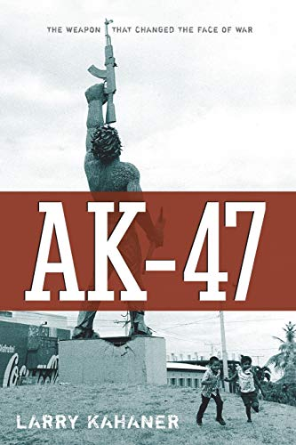 9780470168806: AK-47: The Weapon that Changed the Face of War