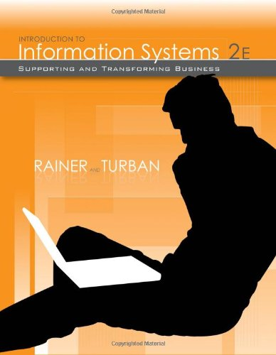 9780470169001: Introduction to Information Systems: Supporting and Transforming Business
