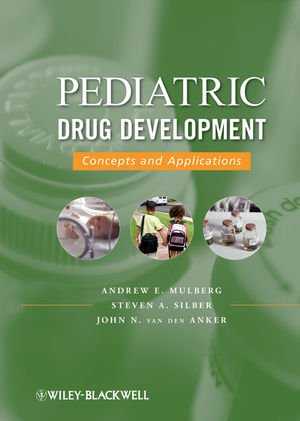 9780470169292: Pediatric Drug Development: Concepts and Applications (v. 1)