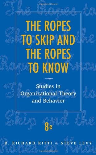 9780470169674: The Ropes to Skip and the Ropes to Know: Studies in Organizational Theory and Behavior