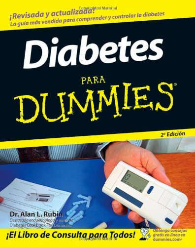9780470170472: Diabetes Para Dummies (Spanish Edition)