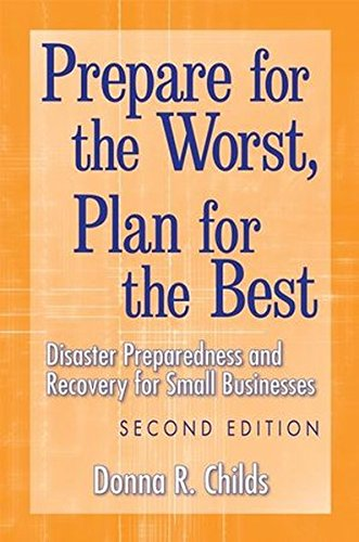 9780470170915: Prepare for the Worst, Plan for the Best: Disaster Preparedness and Recovery for Small Businesses