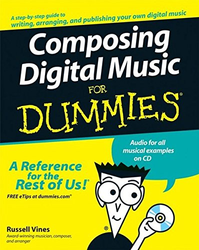 9780470170953: Composing Digital Music For Dummies