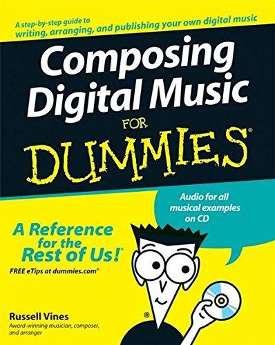 9780470170953: Composing Digital Music For Dummies