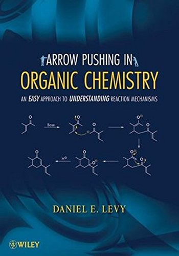 9780470171103: Arrow-Pushing in Organic Chemistry: An Easy Approach to Understanding Reaction Mechanisms
