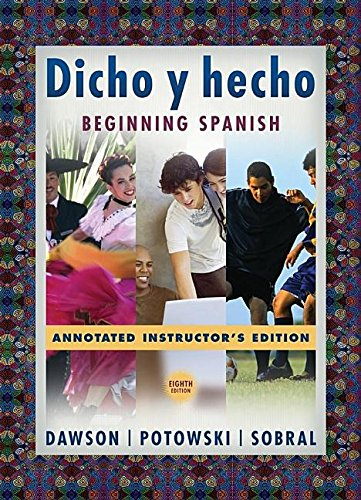 9780470171172: Dicho Y Hecho: Beginning Spanish Annotated Instructor's Edition