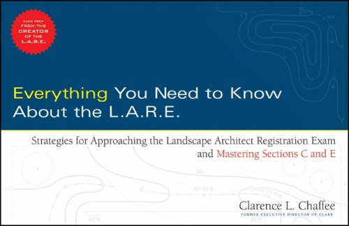 9780470171189: Everything You Need to Know about the L.A.R.E: Strategies for Approaching the Landscape Architect Registration Exam and Mastering Sections C and E