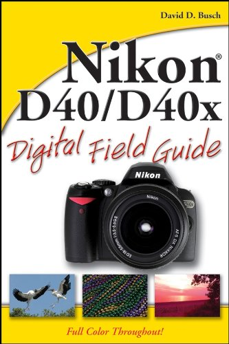 9780470171486: Nikon D40/D40x Digital Field Guide
