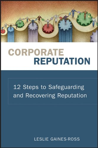 9780470171509: Corporate Reputation: 12 Steps to Safeguarding and Recovering Reputation