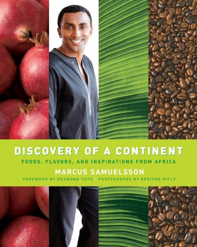 9780470173251: Discovery Of A Continent - Foods, Flavors, And Inspirations From Africa