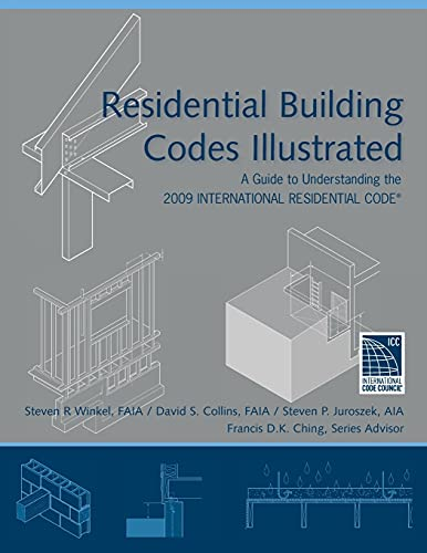 9780470173596: Residential Building Codes Illustrated: A Guide to Understanding the 2009 International Residential Code
