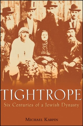 9780470173732: Tightrope: Six Centuries of a Jewish Dynasty