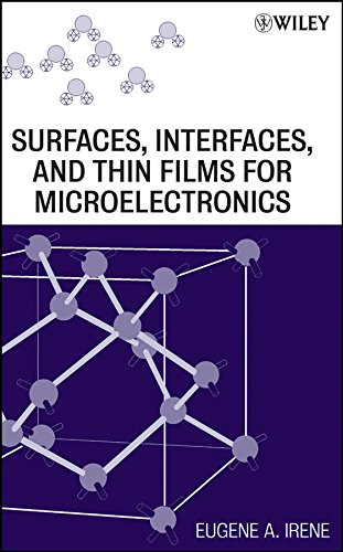 9780470174470: Surfaces, Interfaces, and Films for Microelectronics